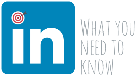 LinkedIn what you need to know